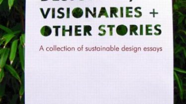Image of Designers, Visionaries + Other Stories – A collection of sustainable design essays