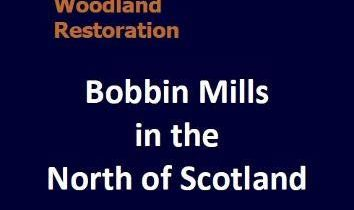 Image of Bobbin Mills in the North of Scotland