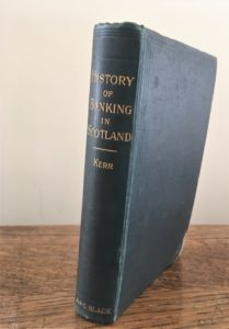 History of Banking in Scotland, Book by Andrew William Kerr