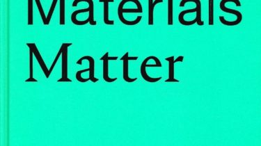 Image of Why Materials Matter – Responsible Design for a Better World